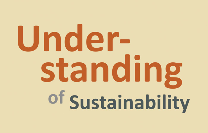 Our understanding of sustainability